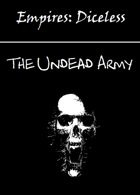 Empires: The Undead Army Diceless Edition