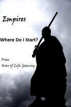 The Empires Series: Where Do I Start?