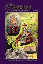 B/X Essentials: Cleric and Magic-User Spells