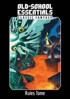 Old-School Essentials Classic Fantasy: Rules Tome