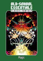 Old-School Essentials Classic Fantasy: Cleric and Magic-User Spells
