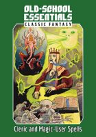 Old-School Essentials Classic Fantasy: Cleric and Magic-User Spells — Plain Text Edition