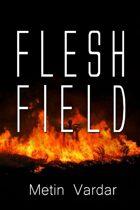 Flesh Field