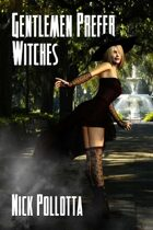 Gentlemen Prefer Witches