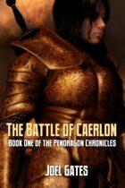 The Battle Of Caerlon