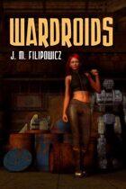Wardroids