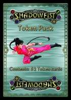 Shadowfist Token Pack
