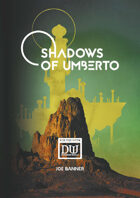 Shadows of Umberto: A Dungeon World Adventure