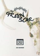 The Green Scar: A Dungeon World Adventure