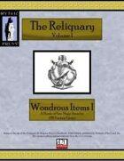 Reliquary Volume I