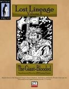 Lost Lineage Volume II - The Giant-Blooded