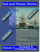 Sail and Steam Navies Module 3: Denmark & Prussia/Germany