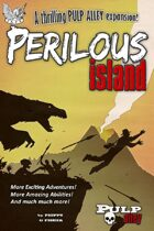 Pulp Alley: Perilous Island Campaign