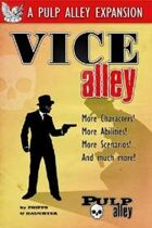Pulp Alley: Vice Alley Expansion & Campaign