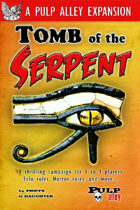 Pulp Alley: Tomb of the Serpent expansion