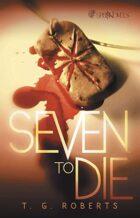 Seven to Die