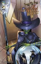 Legend Of Oz: The Wicked West #2