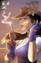 Legend Of Oz: The Wicked West #6