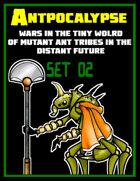 Antpocalypse Set 2