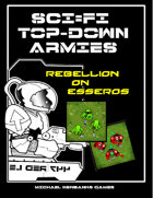 Sci-Fi TopDowns 15mm Rebellion on Esseros