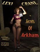 Lexi Crane: Secrets Of Arkham
