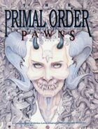 The Primal Order: Pawns