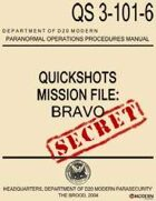 QuickShots Mission File: Bravo