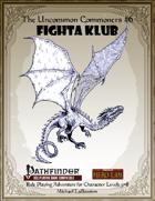 Uncommon Commoners #6: Fighta Klub