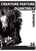 Creature Feature Quarterly volume 2