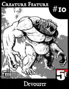 Creature Feature #10 Devourer (5e)