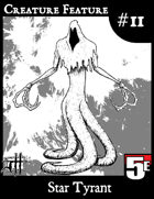 Creature Feature #11 Star Tyrant (5e)