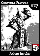 Creature Feature #17 Axiom Invoker CR9 (5e)