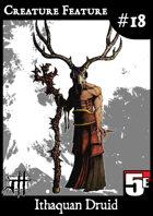 Creature Feature #18 Ithaquan Druid CR3 (5e)