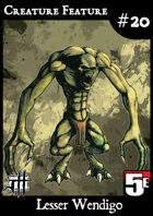 Creature Feature #20 Lesser Wendigo CR3 (5e)