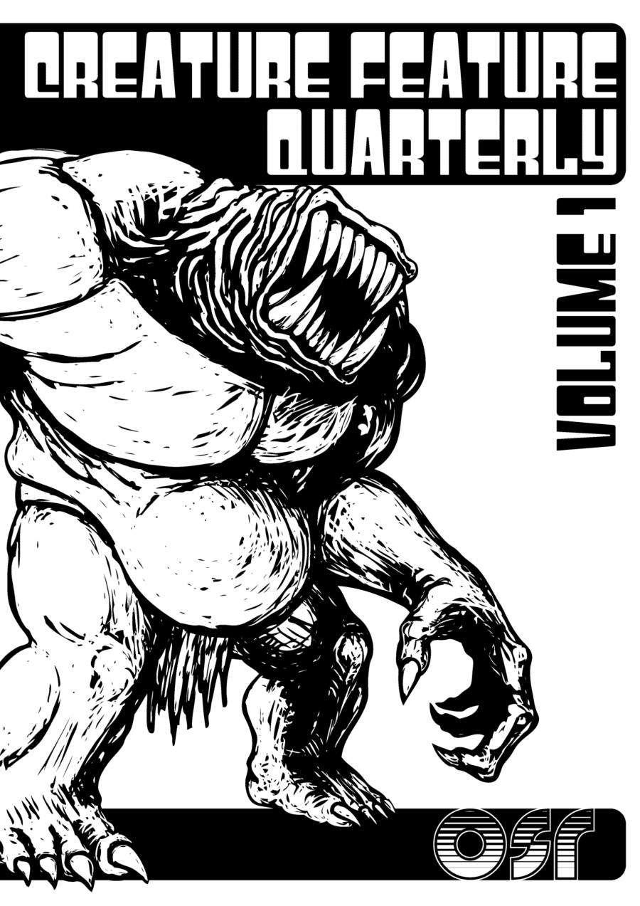 Creature Feature Quarterly vol.1 (OSR Edition)