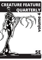 Creature Feature Quarterly volume 4