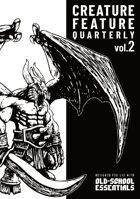 Creature Feature Quarterly vol. 2 (OSE)