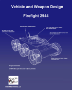 Firefight 2944 Supplement: Weapons and Vehicles