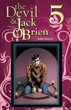 The Devil & Jack O'Brien 5