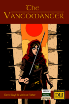 The Vancomancer: A Dungeon World Playbook