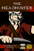 The Headhunter - A Dungeon World Playbook