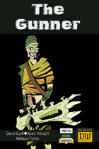 The Gunner - A Dungeon World Playbook