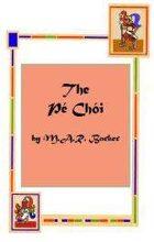The Pe Choi