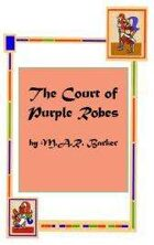 The Court of Purple Robes