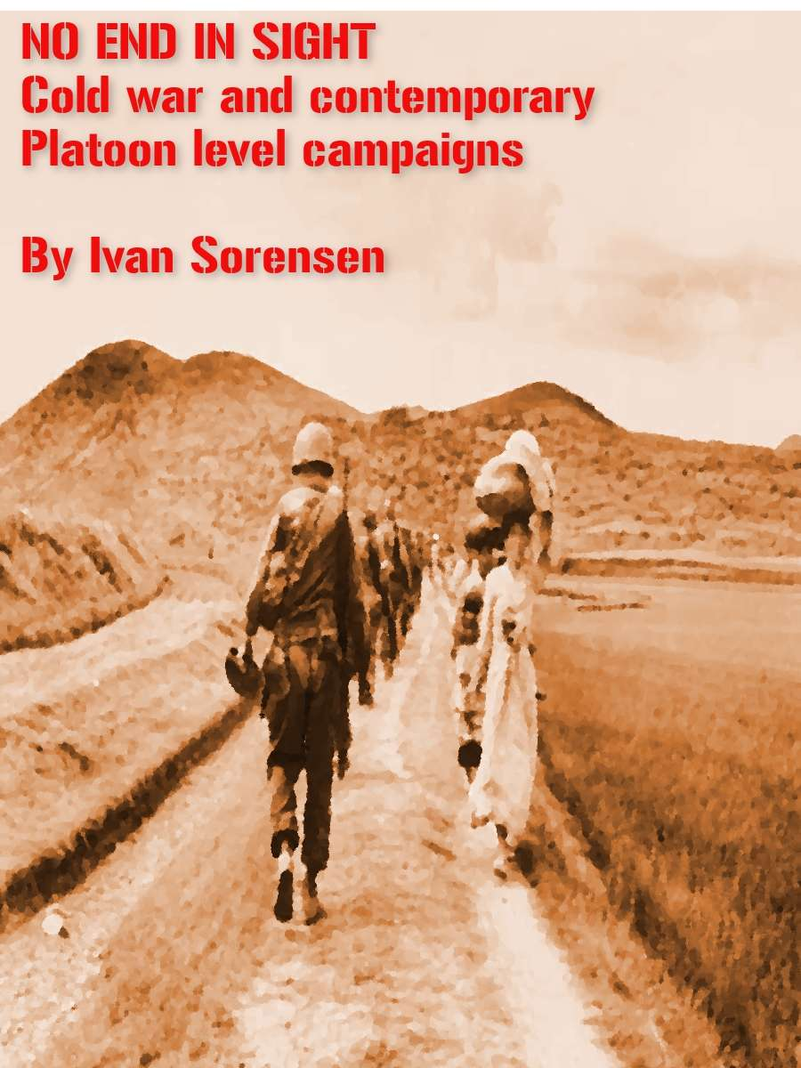 No End in Sight. Cold war and modern platoon combat