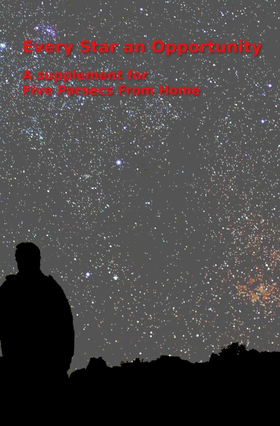 Image result for Five parsecs from home and Every Star an Opportunity