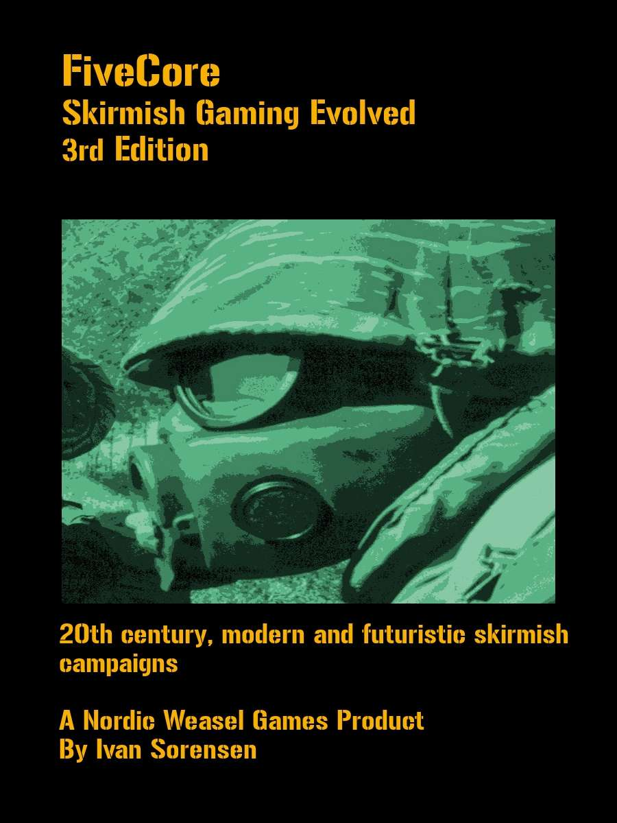 FiveCore 2nd edition. Skirmish Gaming Evolved