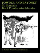 Powder & Bayonet. Big Black Powder skirmish battles