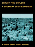 Survey and Explore. A Starport Scum expansion