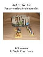 An Orc Too Far beta test